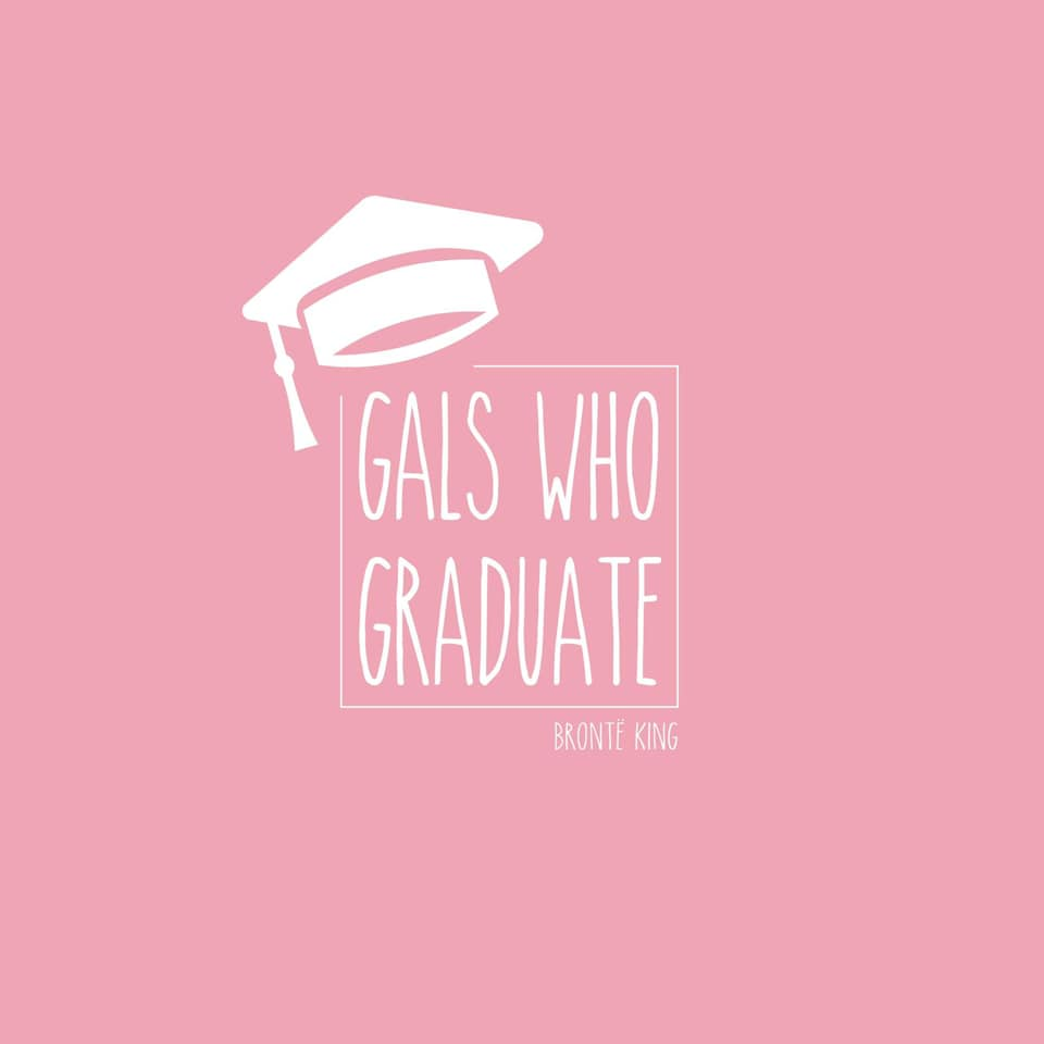 Gals who graduate logo, Bronte King