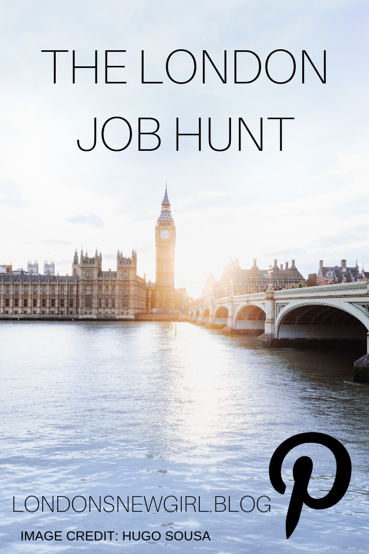 My experience of hunting for a job in London as a recent university graduate!